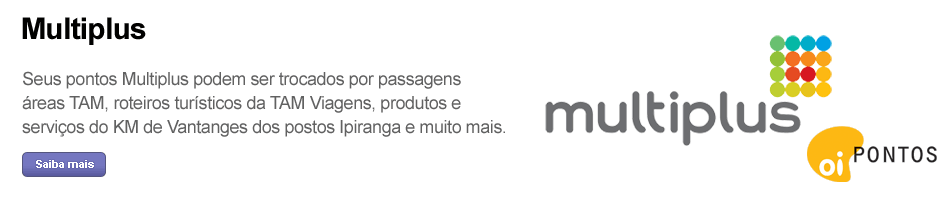 Multiplus. Seus pontos Multiplus podem ser trocados por passagens aéreas TAM, roteiros turísticos da TAM Viagens, produtos e serviços do KM de vantagens dos postos Ipiranga e muito mais. Saiba mais.